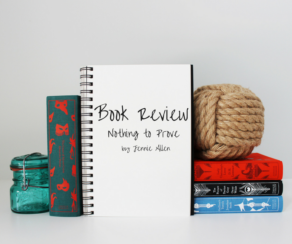 Book Review – Nothing to Prove