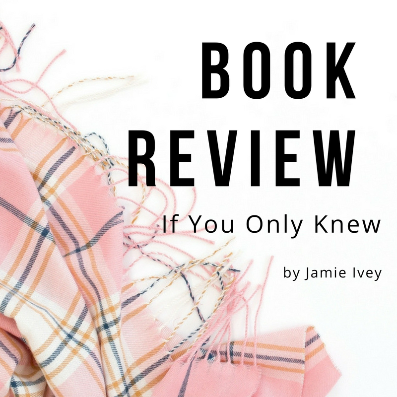 Book Review – If You Only Knew